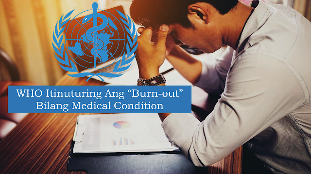 "The World Health Organization has for the first time recognized ""burn-out"" in its International Classification of Diseases (ICD), which is widely used as a benchmark for diagnosis and health insurers.    The decision, reached during the World Health Assembly in Geneva, which wraps up on Tuesday, could help put to rest decades of debate among experts over how to define burnout, and whether it should be considered a medical condition.        Ads      The World Health Organization has for the first time recognized ""burn-out"" in its International Classification of Diseases (ICD), which is widely used as a benchmark for diagnosis and health insurers.  The decision, reached during the World Health Assembly in Geneva, could help put to rest decades of debate among experts over how to define burnout, and whether it should be considered a medical condition. In the latest update of its catalog of diseases and injuries around the world, WHO defines burn-out as ""a syndrome conceptualized as resulting from chronic workplace stress that has not been successfully managed.""  It said the syndrome was characterized by three dimensions: ""1) feelings of energy depletion or exhaustion; 2) increased the mental distance from one's job, or feelings of negativism or cynicism related to one's job; and 3) reduced professional efficacy.""  Burn-out refers specifically to phenomena in the occupational context and should not be applied to describe experiences in other areas of life,"" according to the classification.  The updated ICD list, dubbed ICD-11, was drafted last year following recommendations from health experts around the world and was approved on Saturday.   Ads          Sponsored Links    ""This is the first time"" burnout has been included in the classification, WHO spokesman Tarik Jasarevic told reporters.    For the first time also, video gaming is classified as an addiction, listing it alongside gambling and drugs like cocaine.  So, if you are experiencing like you are losing interest in your present job which affects your productivity, you may be experiencing burn-out and you may need to seek medical help."