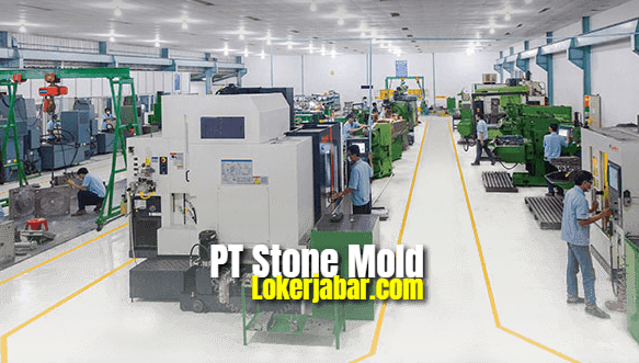Lowongan Kerja PT Stone Mold Indonesia 2021