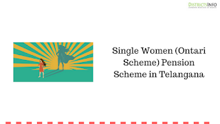 Single Women (Ontari Scheme) Pension Scheme in Telangana