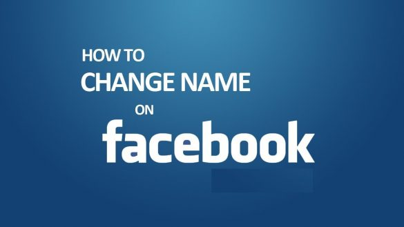Facebook Name - How to Change Name on Facebook | Edit Facebook Profile Name