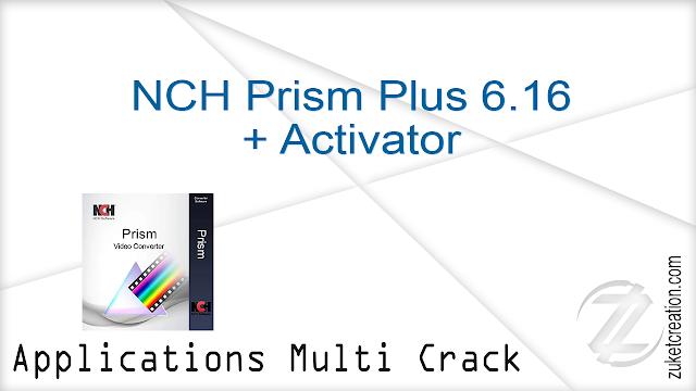 NCH Prism Plus 6.16 + Activator