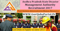 Andhra Pradesh State Disaster Management Authority Recruitment 2017– Human Resource, System Administrator
