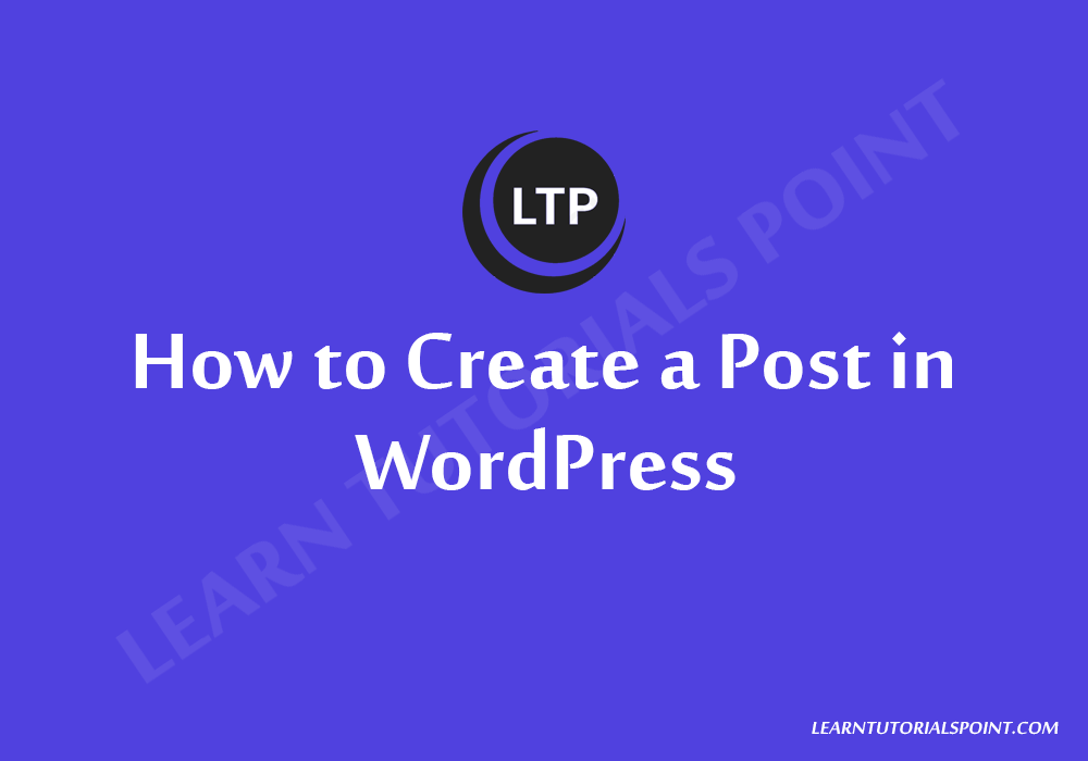 How to Create a Post in WordPress