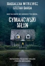 http://lubimyczytac.pl/ksiazka/4875441/cymanowski-mlyn