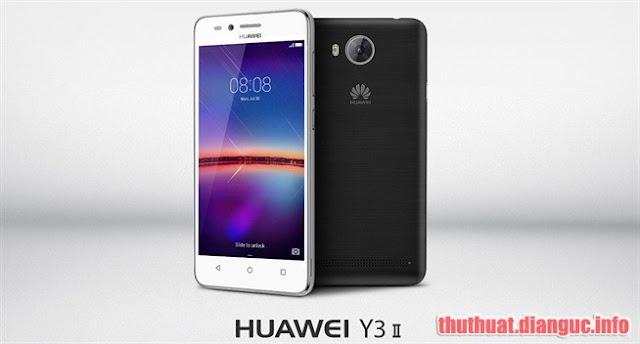 Rom cứu máy cho Huawei Y3ii (LUA-Y22) – flashtool ok