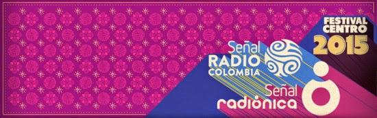 Festival Centro 2015: Señal Radiónica