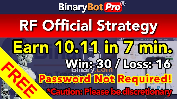 RF Official Strategy | Binary Bot | Free Download