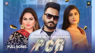 Checkout Gurlez Akhtar & Jatinder Gill new song PCR lyrics penned by Vicky Dhaliwal