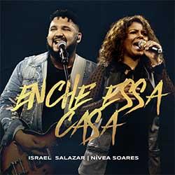 Baixar Música Gospel Enche Essa Casa (Ao Vivo Em Belo Horizonte / 2020) - Israel Salazar, Nívea Soares Mp3