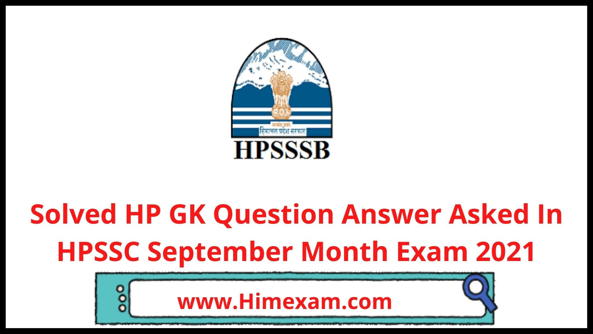 Solved HP GK Question Answer  Asked In HPSSC September Month Exam 2021