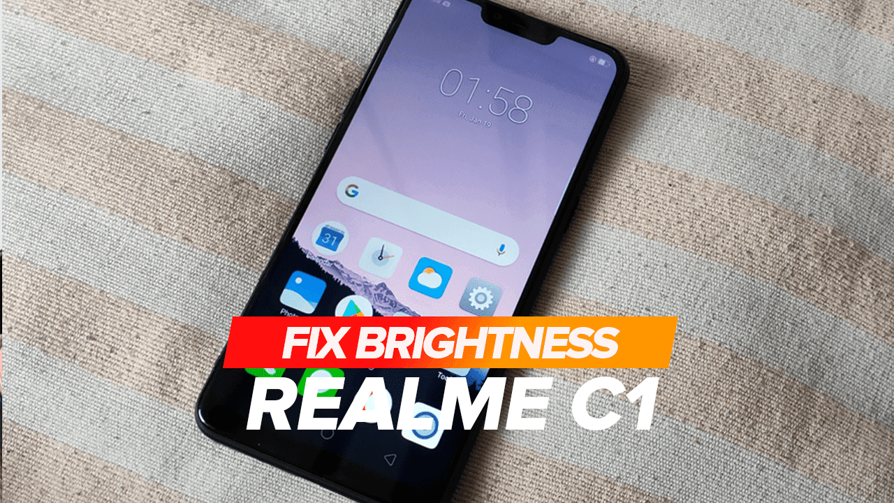 How to Fix Display Brightness on Realme C1