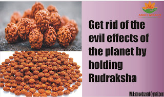 Get rid of the evil effects of the planet by holding Rudraksha