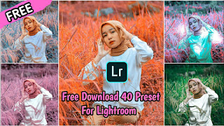 40+ Preset Lightroom Selebgram Terbaik New Update XMP