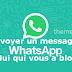 Comment Envoyer un Message à une Personne qui vous a Bloqué sur WhatsApp ?