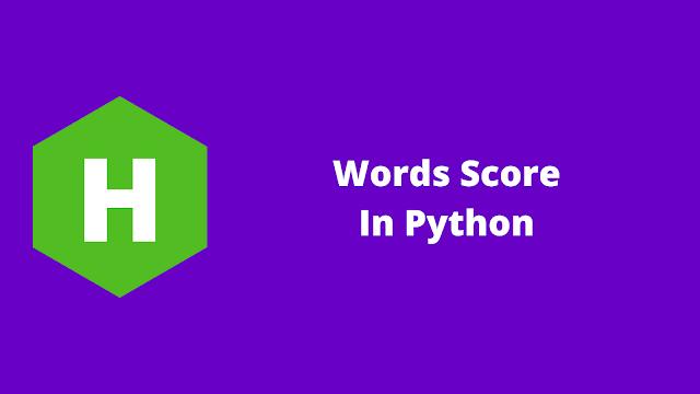 HackerRank Words Score in python problem solution