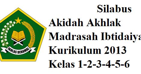 Download Silabus Akidah Akhlak Madrasah Ibtodaiyah Kelas 1 2 3 4 5 6 Mayfile