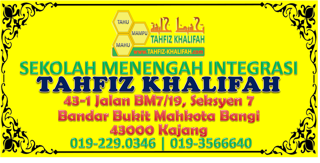 SEKOLAH MENENGAH INTEGRASI TAHFIZ KHALIFAH