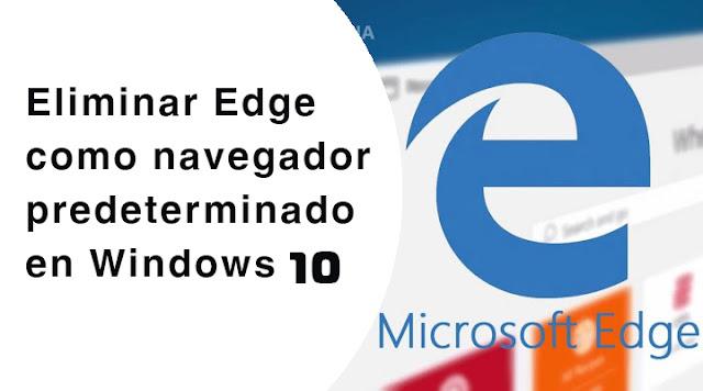 eliminar edge como navegador