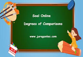 Contoh Soal Online Bahasa Inggris Degrees of Comparisons