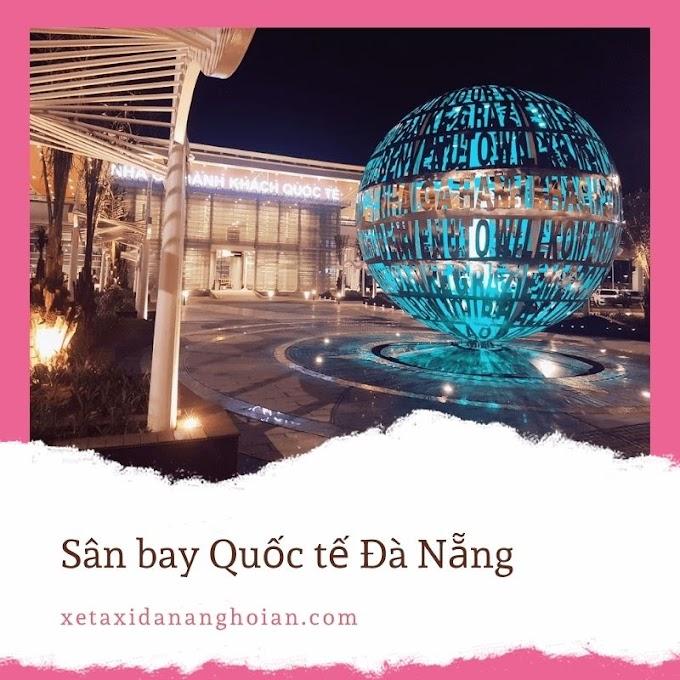 [Tin Tức] Dịch vụ xe 4 chỗ đón sân bay Đà Nẵng