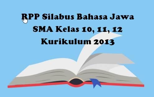 RPP Silabus Bahasa Jawa SMA Kelas 10, 11, 12 Kurikulum 2013