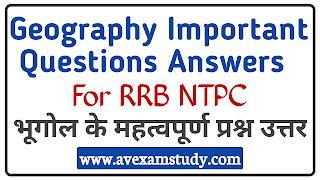 Geography Important Questions Answers For RRB NTPC
