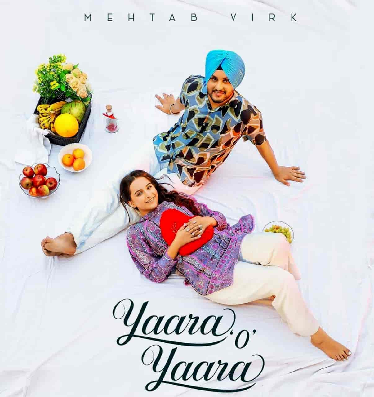 Yaara O Yaara Punjabi Song Image Features Mehtab Virk and Sruishty Mann
