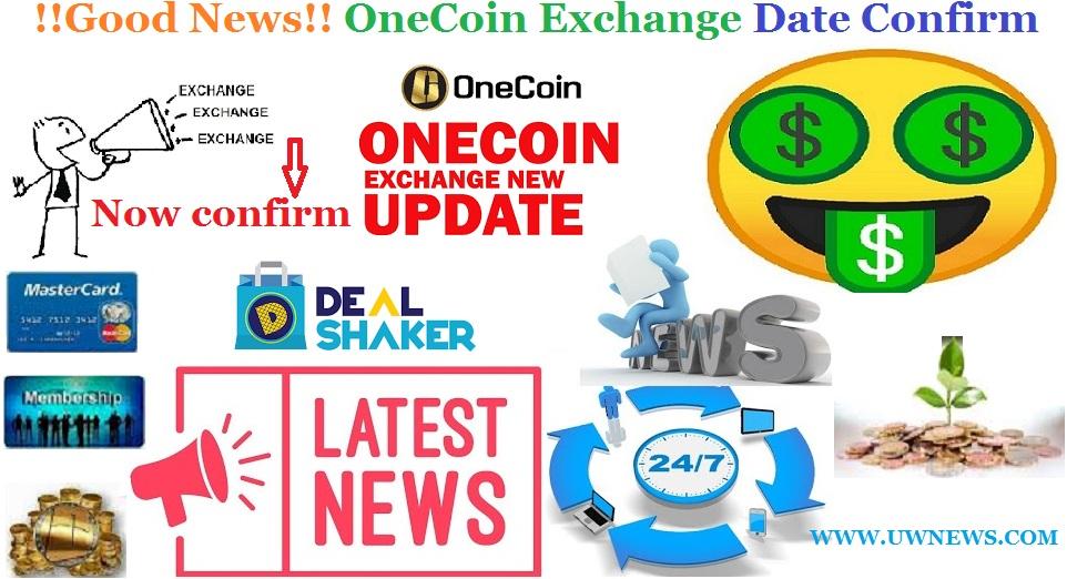 Good News Onecoin Exchange Date
