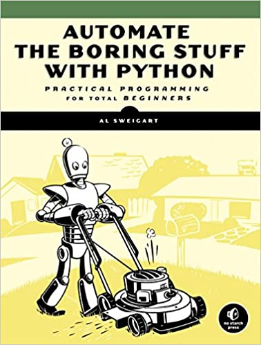 Automate the Boring Stuff with Python by Al Sweigart Ebook Download