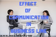 EFFECT OF COMMUNICATION IN BUSINESS LINE
