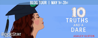 Blog Tour & Giveaway: 10 Truths and A Dare by Ashley Elston