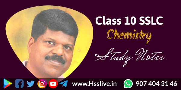 Class 10 SSLC Chemistry Study Notes, Worksheets, Question Papers