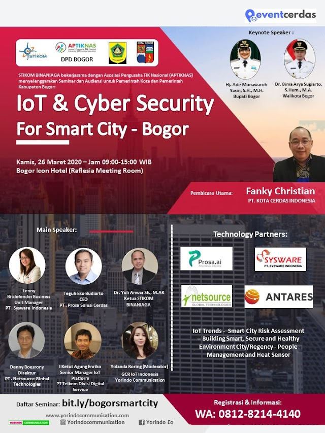 Seminar Iot and Cyber Security for Smart City - Bogor - 26 Mar 2020