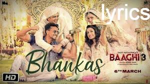 भंकस Bhankas  lyrics in Hindi\English– Baaghi 3
