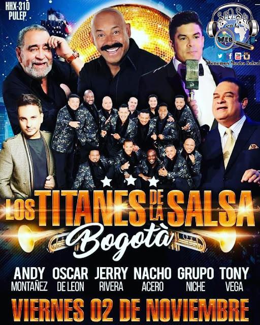 ► LOS TITANES DE LA SALSA: Jerry Rivera, Andy Montañez, Oscar de Leon, Grupo Niche,  Tony Vega y Nacho Acero en Concierto