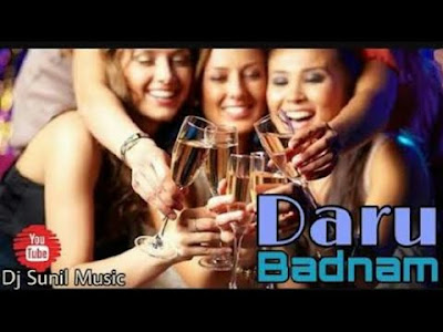 daru badnaam kardi punjabi dj song download