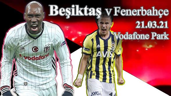 Beşiktaş - Fenerbahçe maçı ne zaman, saat kaçta, hangi kanalda? (Muhtemel 11'ler)