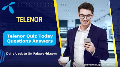 Telenor Quiz Today Questions Answers