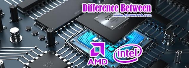 Intel ओर AMD Processor में अंतर