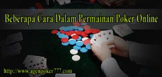 Beberapa Cara Dalam Permainan Poker Online