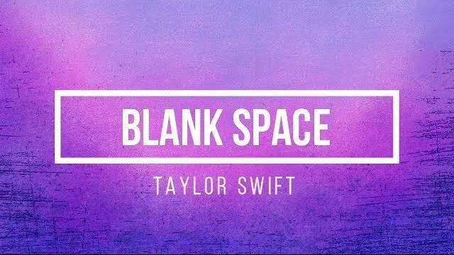 Blank Space Lyrics - Taylor Swift