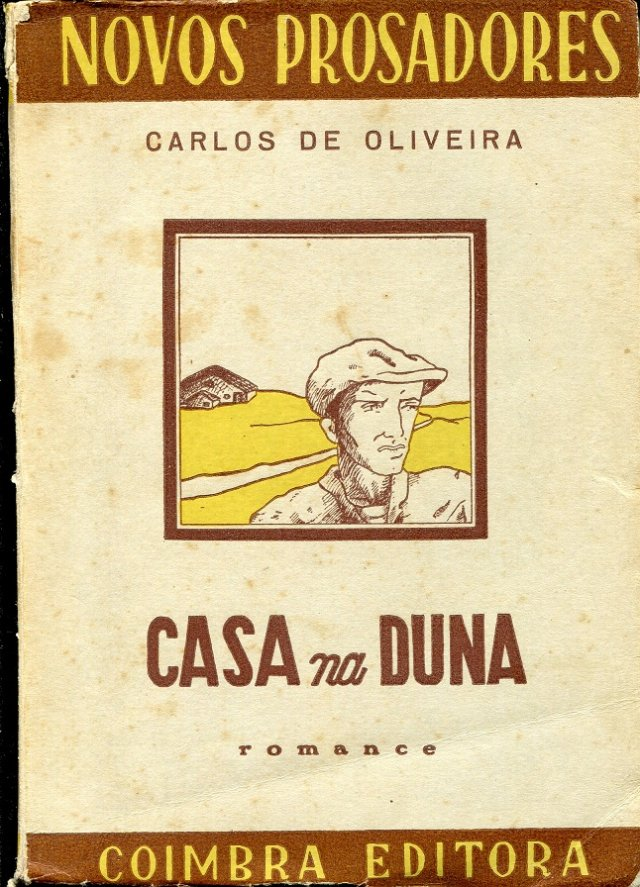de Roma a Londres: Sobre o livro «Casa na Duna» de Carlos de Oliveira,  Assírio & Alvim 2004 (1943)