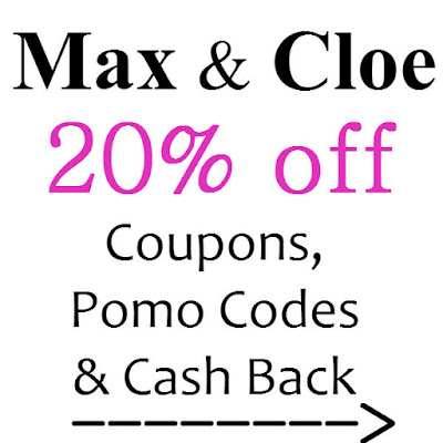 Max & Cloe Coupon January 2021, February 2021