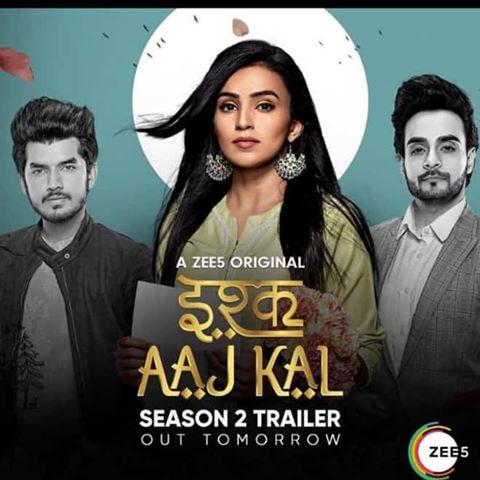 Ishq Aaj Kal (2019) S02 Complete Zee5 Originals Hindi 720p