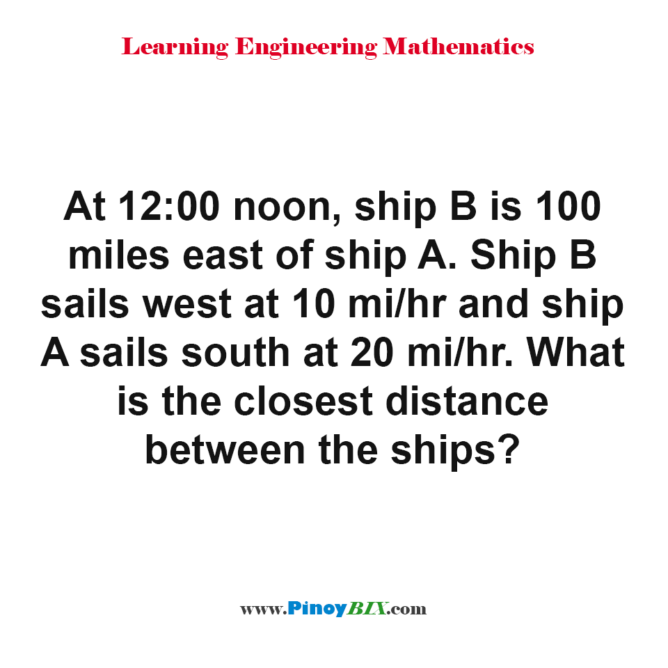 What is the closest distance between the ships?