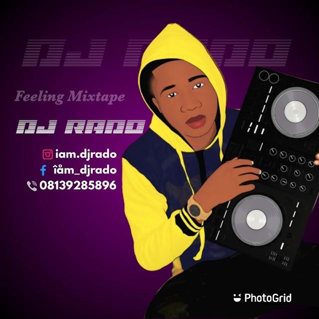 [BangHitz] Mixtape: DJ Rado- Feeling Mixtape