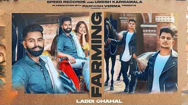 farming laddi chahal parmish verma lyrics
