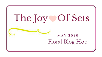 The Joy of Sets May 2020 Floral Blog Hop banner
