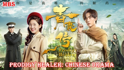 Prodigy Healer (青囊传) Synopsis And Cast: Chinese Drama | Full Synopsis
