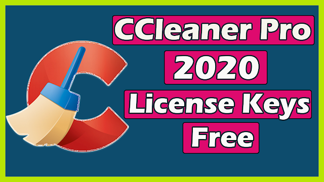 CCleaner Pro Full 5.64.7613 With License Keys Free 2020